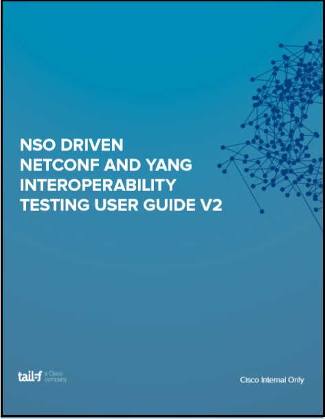 NSO Driven NETCONF and YANG Interp AppNote Internal Only Image