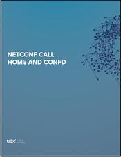 NETCONF Call Home and ConfD Image