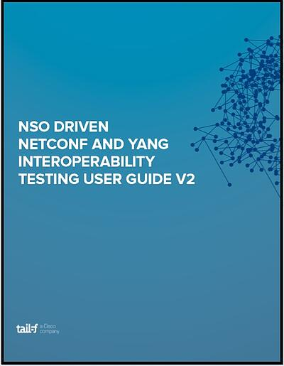 NSO Driven NETCONF and YANG Interoperability Guide V2 Image