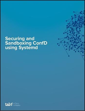 Securing and Sandboxing ConfD using Systemd Image