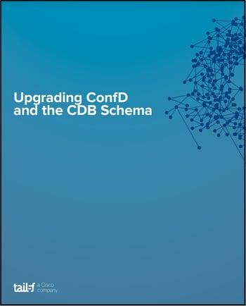 Upgrading ConfD & CBD Schema