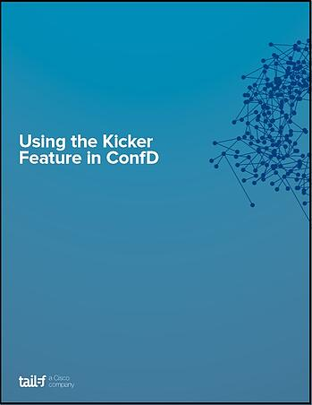 Using the Kicker Feature in ConfD Image